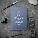 'Eat Haggis And Ceilidh On' Apron