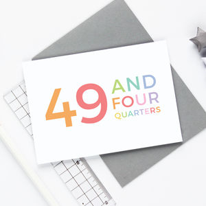 50th Birthday '49 And Four Quarters' Card - birthday cards