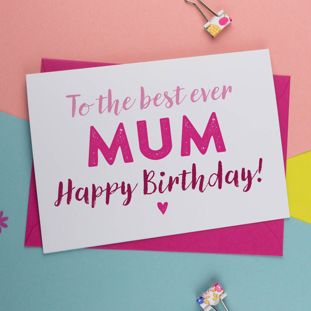 The Best Mum Mom Mummy Or Mother Birthday Card By A Is For