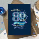 Funny 80th 'Childhood' Milestone Birthday Card
