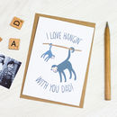 Personalised Dad Monkey Card