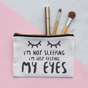 I'm Not Sleeping Make Up Bag