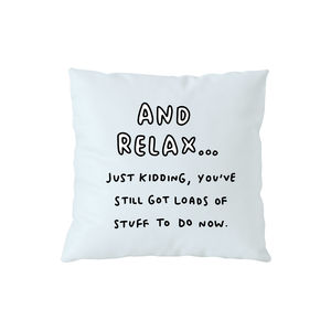 And Relax Cushion By Veronica Dearly - living room