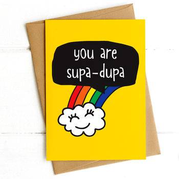 You Are Supa Dupa Postcard
