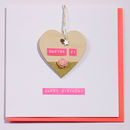 Happy Birthday Wooden Love Heart Card