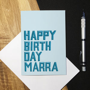 Happy Birthday Marra Greetings Card