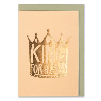 'King For The Day' Card