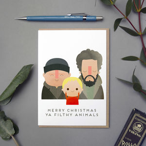 'Merry Christmas Ya Filthy Animals' Christmas Card
