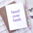 Head Over Heels | Valentines Day Card