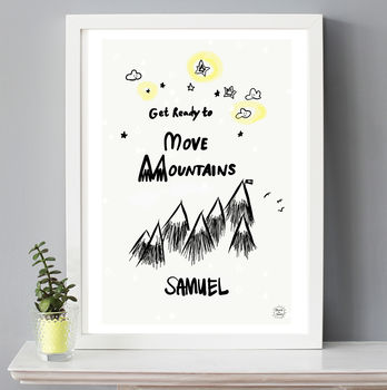Personalised Move Mountains Print