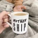 Mother Ship Bone China Mug