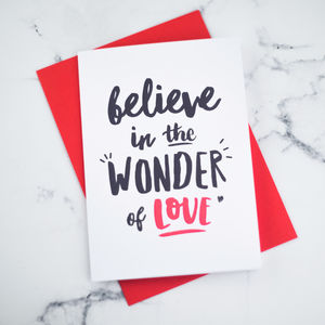 Believe In The Wonder Of Love Valentines Day Card - what's new