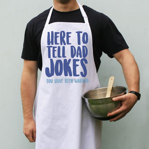 Here To Tell Dad Jokes Apron