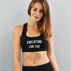'Sweating For The…' Personalised Sports Bra - women's fashion