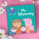 Peppa Pig: My Mummy Personalised Book