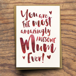 'The Most Amazingly Awesome Mum' Greeting Card - cards sent direct