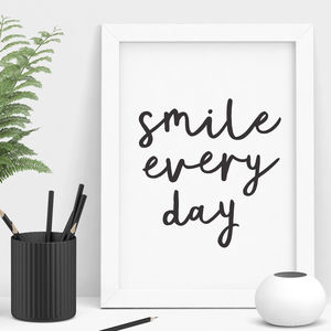 'Smile Every Day' Handwritten Print - winter sale