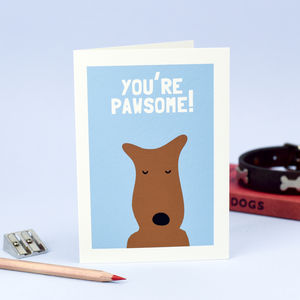 'You're Pawsome' Greetings Card