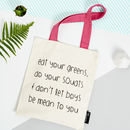 'Eat Your Greens, Do Your Squats…' Tote Bag