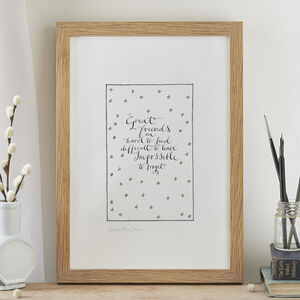 Friendship Print 'Great Friends Are Hard To Find' Gift