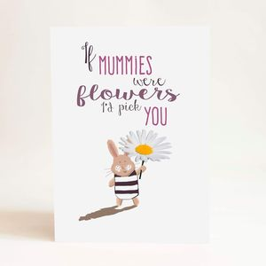 'If Mummies Were Flowers' Mother's Day A5 Card - mother's day cards
