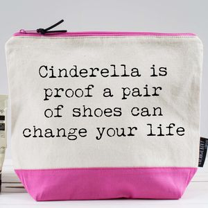 'Cinderella Is Proof…' Washbag - new lines added