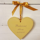 Bridesmaid Heart