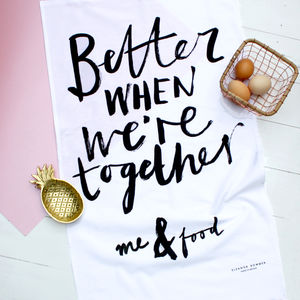 Better When We're Together Tea Towel - kitchen accessories