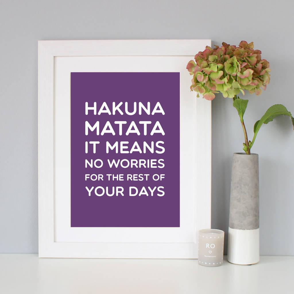 Hakuna Matata Disney Quote Print
