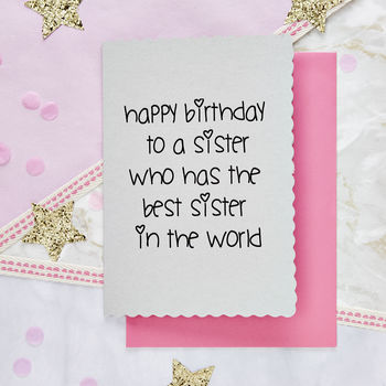 'Happy Birthday To A Sister' Card