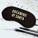 Dreaming Of Santa Christmas Eye Mask