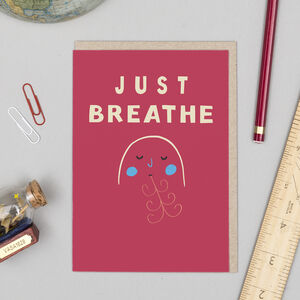 'Just Breathe' Card