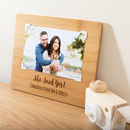 Personalised She Said Yes Engagement Bamboo Photo Board