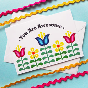 You Are Awesome Flowers Encouragement Friendship Card