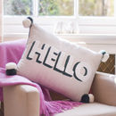 Embroidered Pom Pom 'Hello' Cushion