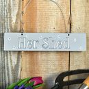 'Her Shed' Hand Painted Wooden Sign