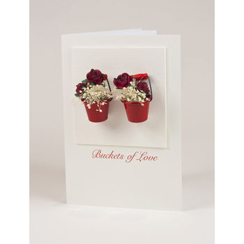 'Buckets Of Love' Valentine Card