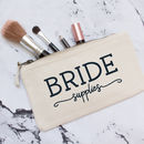 Wedding 'Bride Supplies' Make Up Bag