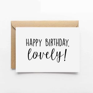 'Happy Birthday Lovely' Card