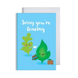 Sorry Leaving Card