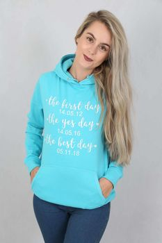 The First Day, The Yes Day, The Best Day Hoodie