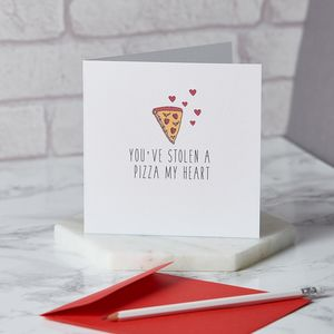 A Pizza My Heart Card