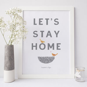 Let's Stay Home Anniversary Love Hygge Print