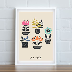 'Plants Are Friends' Art Print