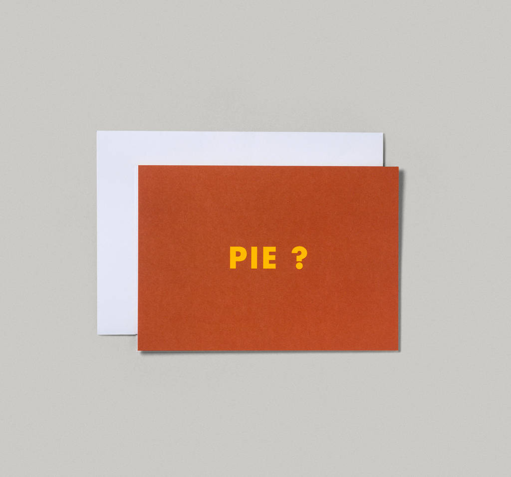 Pie? Greeting Card