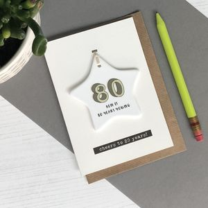 80th Birthday Card With Ceramic Star Ornament Keepsake