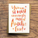 'The Most Amazingly Awesome Auntie' Greeting Card