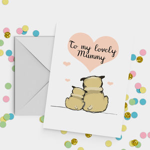 'My Lovely Mummy' Dog Mother's Day Card
