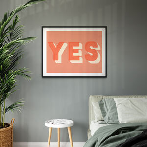 Yes Bold Typographic Giclee Print