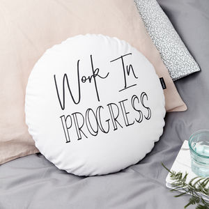 'Work In Progress' Monochrome Round Cushion